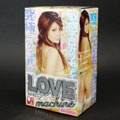 Love Machine 究極名器
